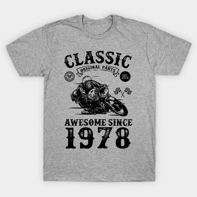 91ebcb332 40th Birthday Gift | 40 Years Old | Born in 1978 | Made in 1978 | Vintage Birthday  Gift | Motorcycle Lover | Retro Bike Lover | Birthday Gift for Men T- ...