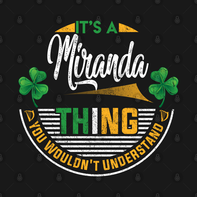 It's A Miranda Thing You Wouldn't Understand