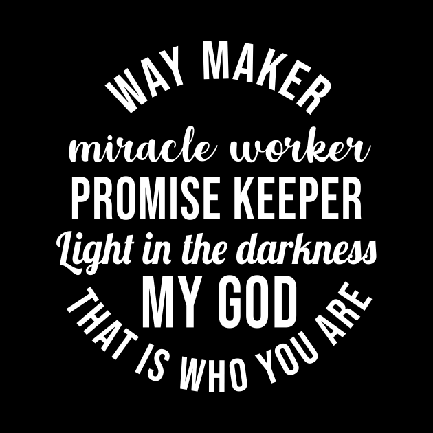 Waymaker Miracle Worker Promise Keeper