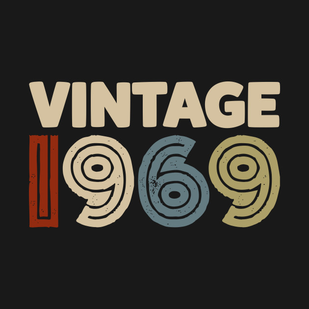 Vintage 1969 Turning 50 In 2019 Funny 50th Birthday Shirt