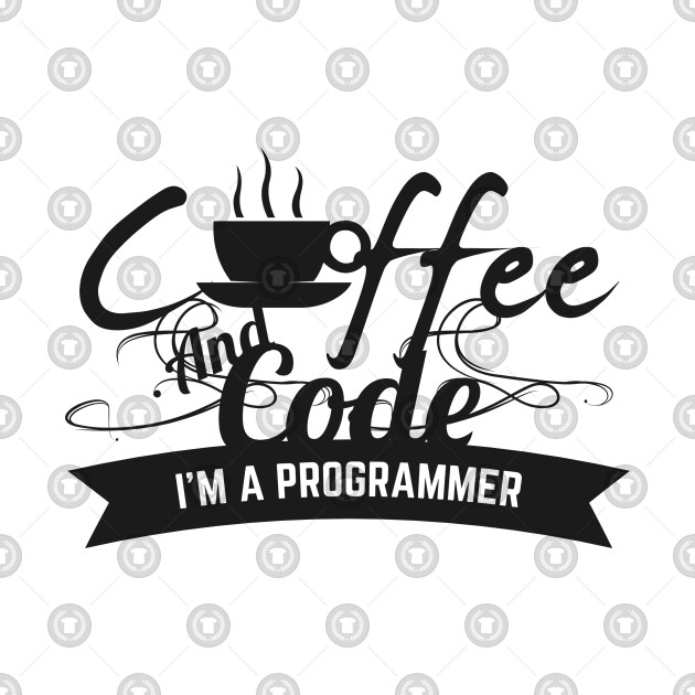 programmer : code and coffee. I am a programmer