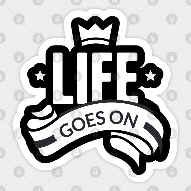 Life Goes On Clip Art