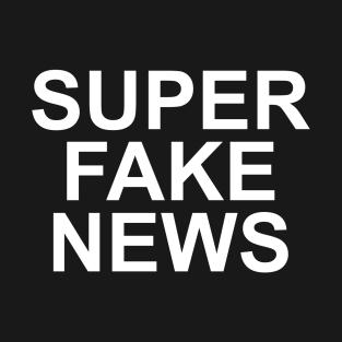 Super Fake News t-shirts