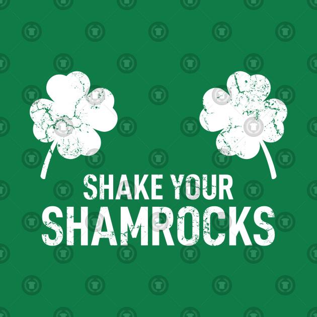 Vintage Shake Your Shamrocks
