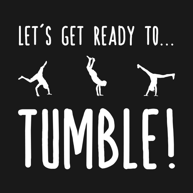 Let's Get Ready To Tumble - Gymnastics Flips Silhouettes