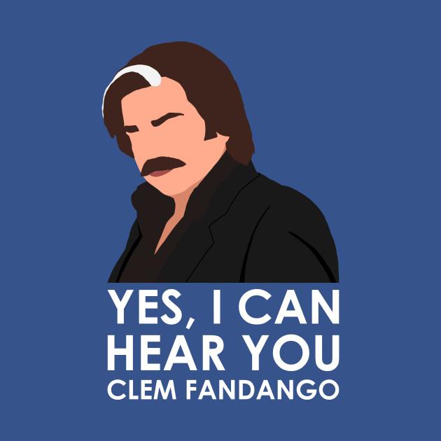 Yes, I can hear you Clem Fandango.