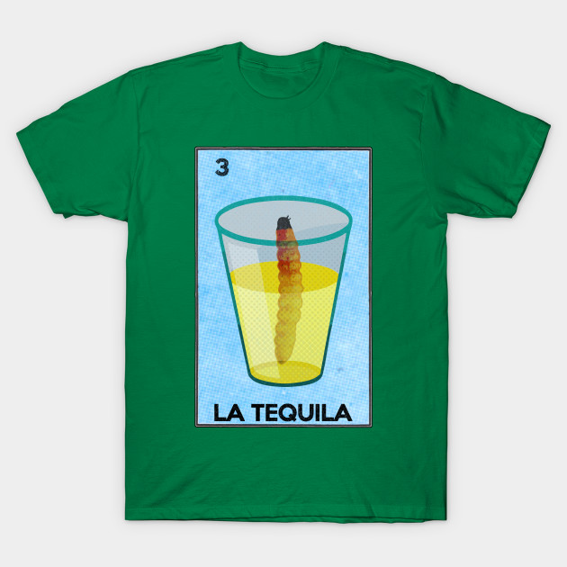41e4ddad La Loteria - Tequila Shot with Worm - Loteria Card - T-Shirt | TeePublic