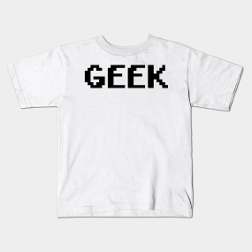 1704bdcd7 Geek Kids T-Shirts