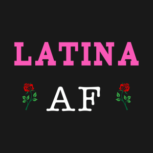 ebe2d5a6cf85 Main Tag Funny Latina Af T-Shirt