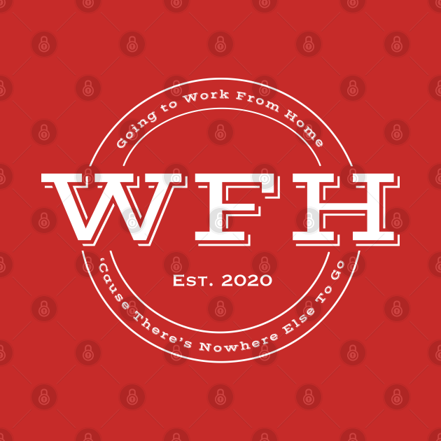 """WFH """"Work From Home"""" Mock Company Logo"""