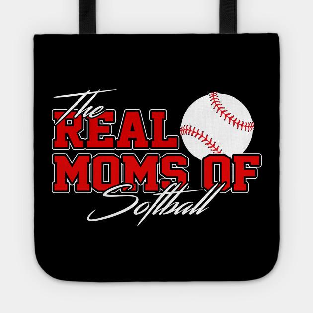 The Real Moms Of Softball Softball Mom Softball Mom Tragetasche Teepublic De