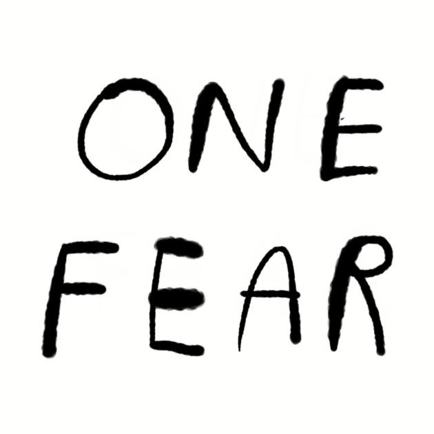 ONE FEAR