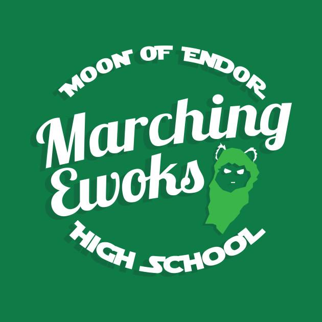 Moon Of Endor High School Marching Ewoks