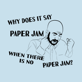 Attractive Paper Jam T Shirt