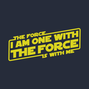 I am One with the Force, The Force is With Me
