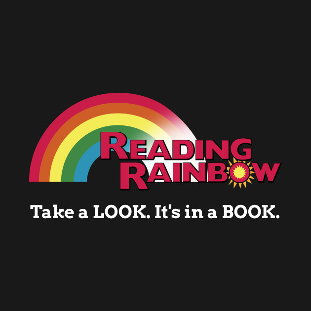 Reading Rainbow - Take A Look It's In A Book