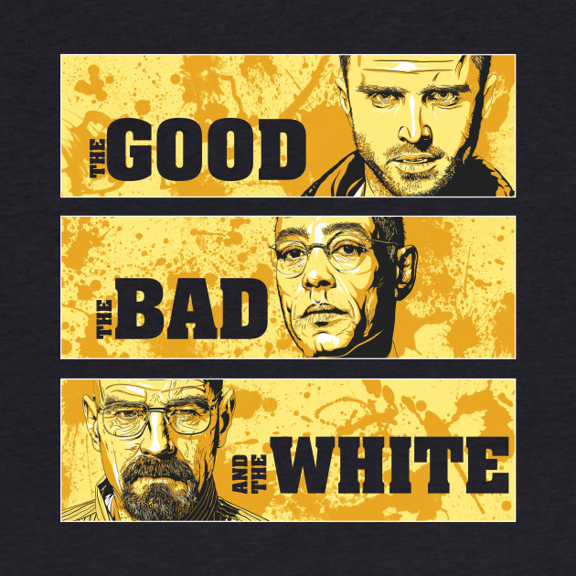 The Good, The Bad, and The White