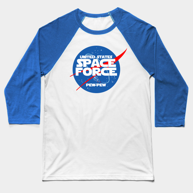 77ac27dc1 SPACE FORCE - Space Force - Baseball T-Shirt | TeePublic