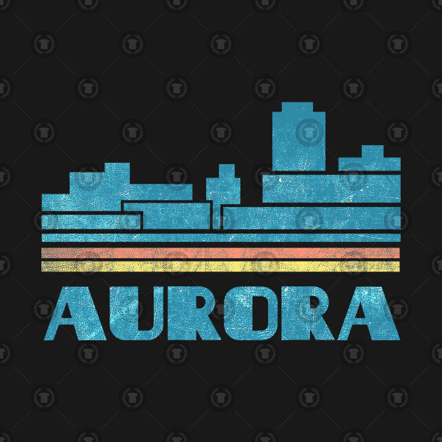 Aurora T-Shirt City Skyline Retro Cityscape 70s 80s Vintage Illinois IL Gift Tee Tshirt