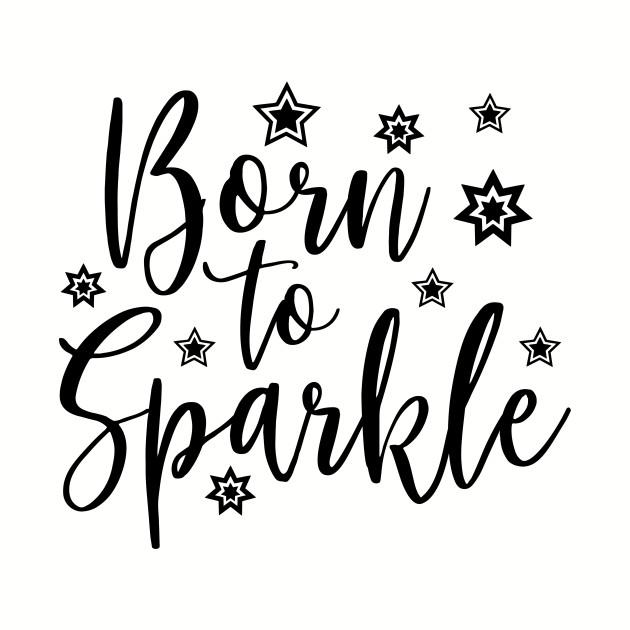 Born to sparkle Black