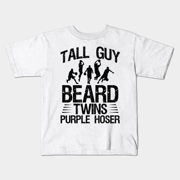 Kids Dude Tall Guy Beard Twins Purple Hoser T-Shirt