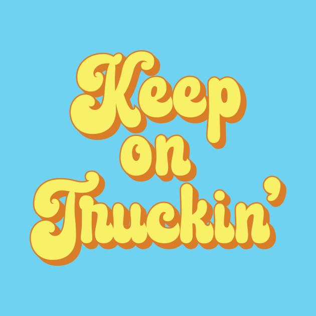 Keep on Truckin' 1970s Yellow Vintage Retro