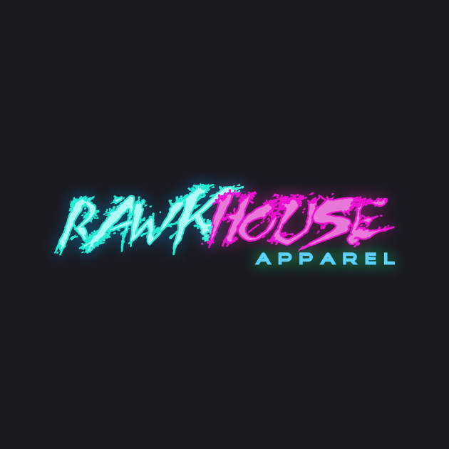 RAWKHOUSE Apparel