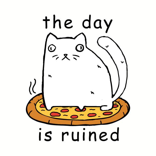 bd280d7bce Rasabi Cat - The Day is Ruined - Cats - T-Shirt | TeePublic