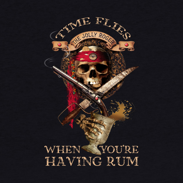 Time flies when you're having rum.