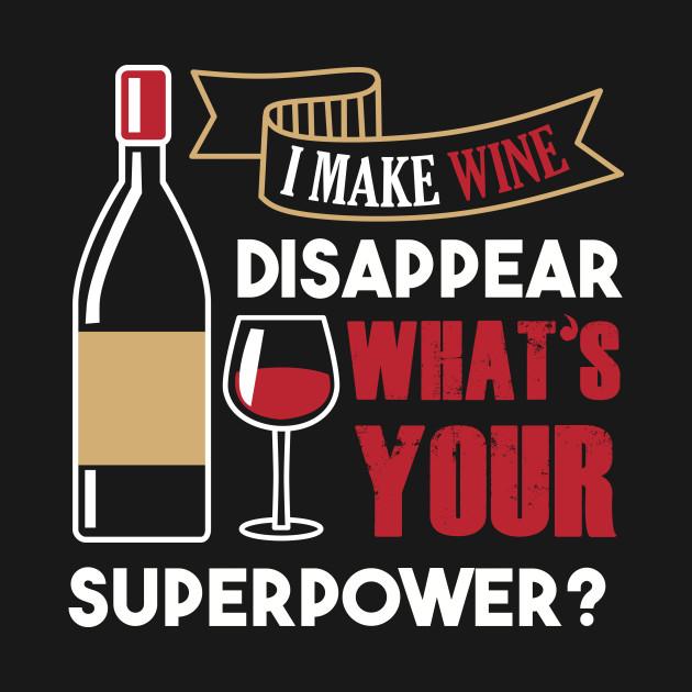 I Make Wine Dissapear