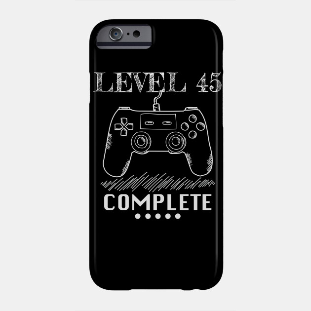 Level 45 Complete Video Gamer Geek Boys 45th Birthday St Patricks Day Phone Case
