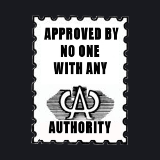 Approved by No One