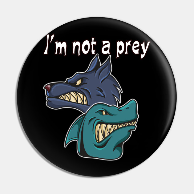 I am not a prey, man and woman gift