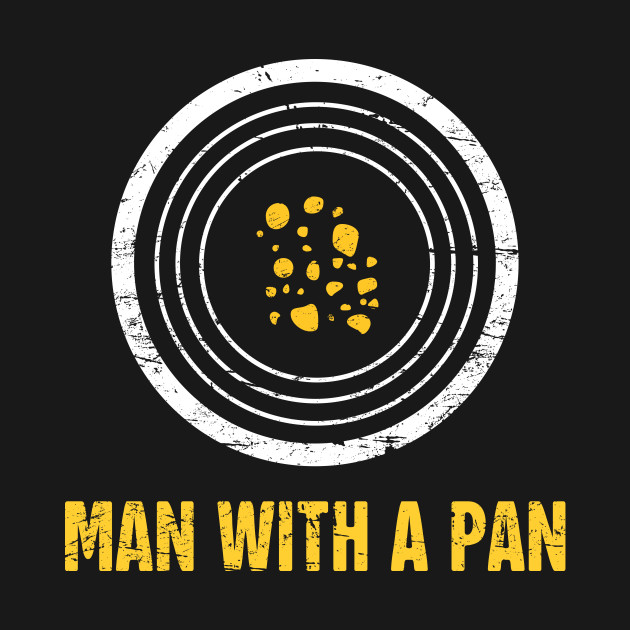 Man With A Pan | Gold Panning & Gold Prospecting