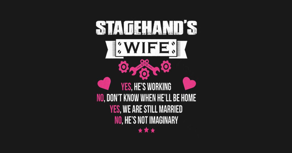 stagehand s wife stagehands wife phone case teepublic