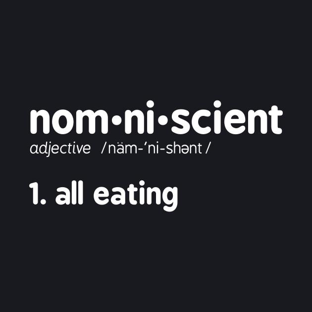 Nomniscient