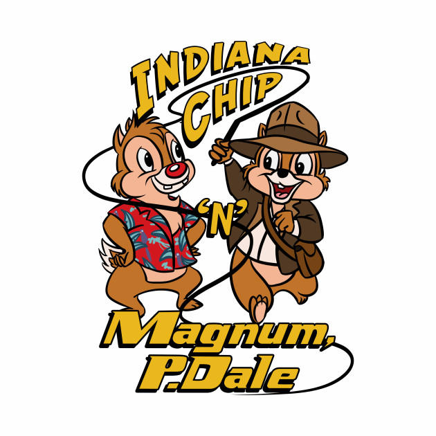 Indiana Chip 'n' Magnum, P.Dale