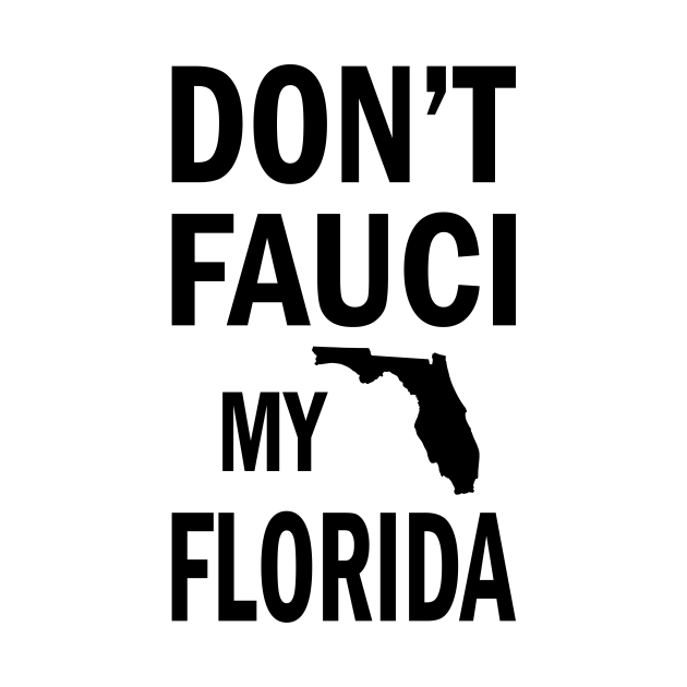 Dont Fauci My Florida, Funny Vintage America Patriotic USA Map 2024