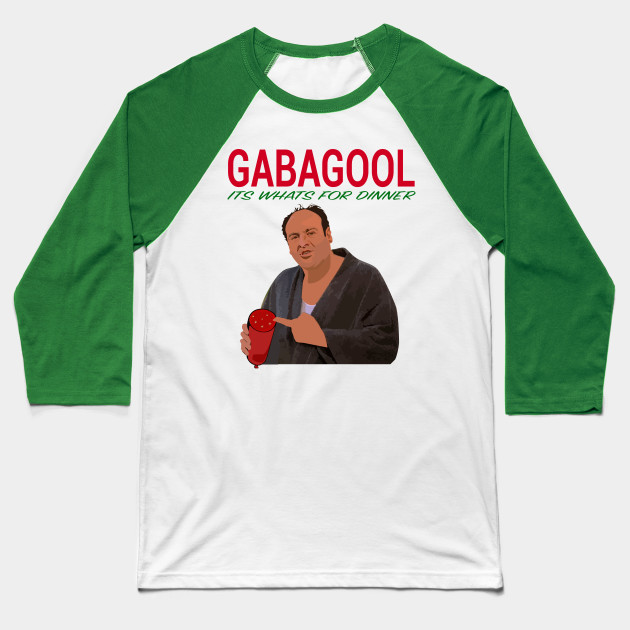 Gabagool - Its Whats For Dinner - Tony Sopranos Baseball T-Shirt