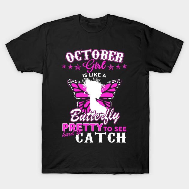 Im An October Girl T Shirt