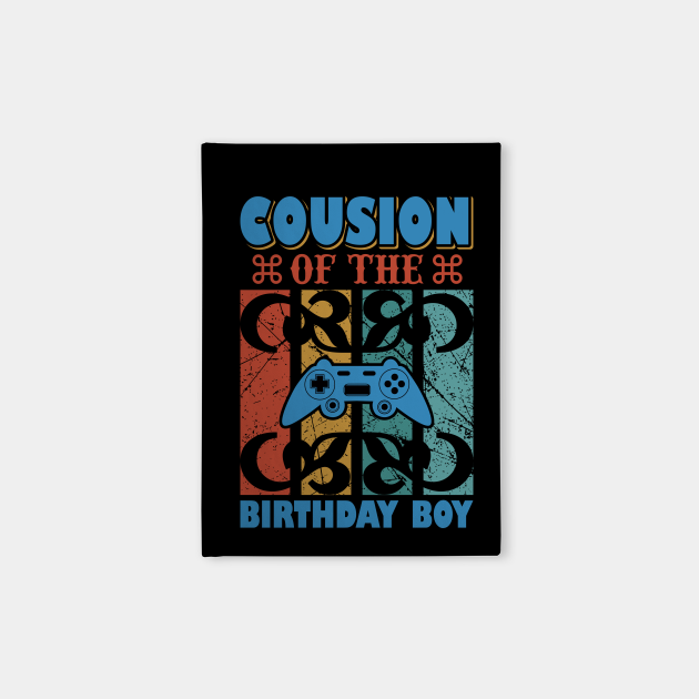 Cousion of The Birthday Boy Funny Gaming