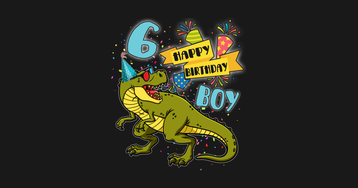 Dinosaur Party For 6 Years Old Boy Tee Its My 6th Birthday T Shirt