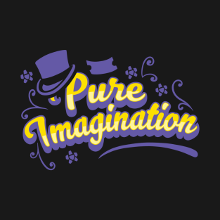 Pure Imagination - Willy Wonka t-shirts