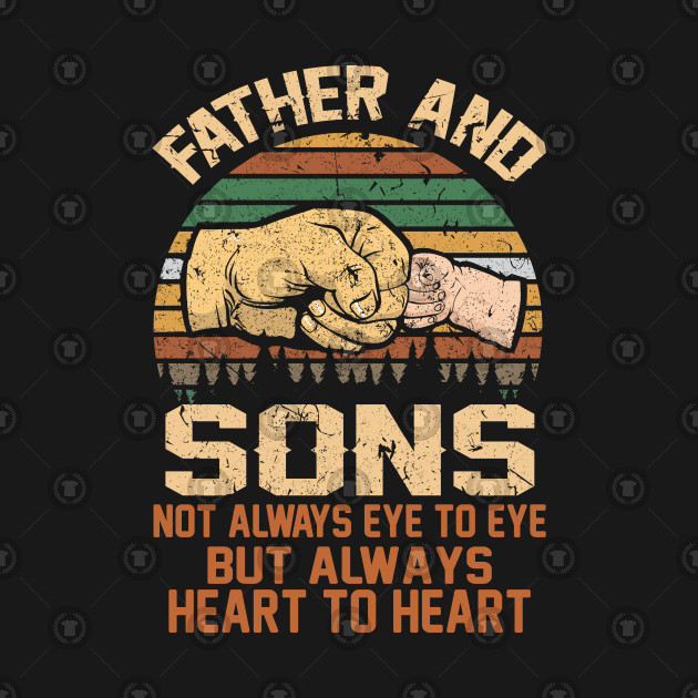 88394d0b ... Father and sons not always eye to eye but always heart to heart