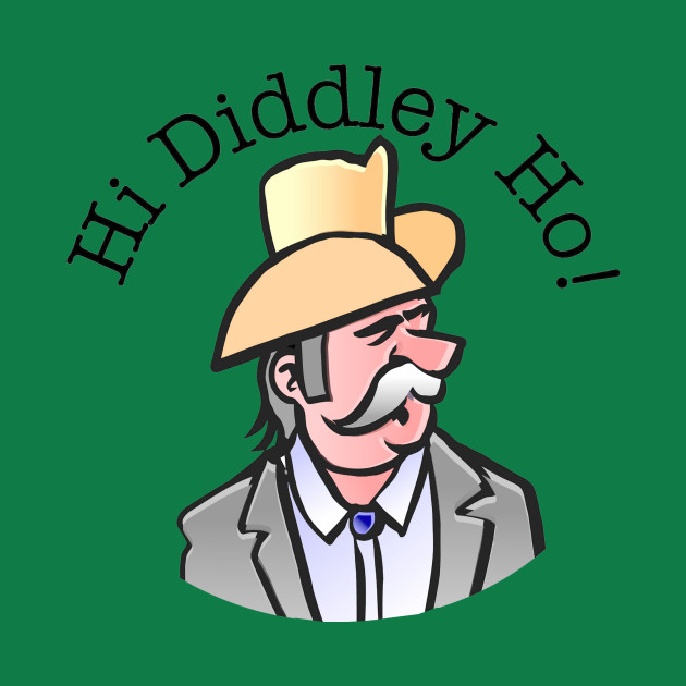 Hey Diddley Ho!