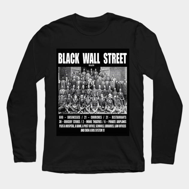 Black Wall Street Clothing black wall street - beacon tulsa ok - long sleeve t-shirt | teepublic