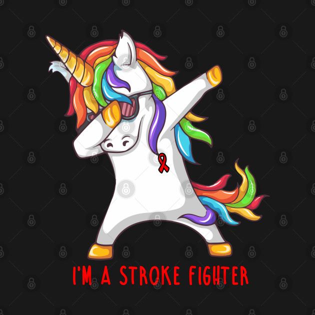 I'm A STROKE Fighter Support STROKE Gift