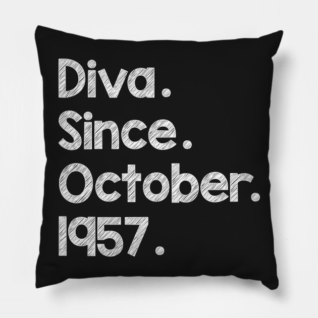 Diva Since October 1957 T Shirt Funny Birthday Wishes Gift Tee Pillow