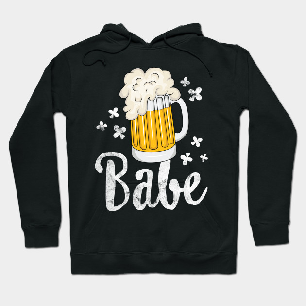 Beer Babe T-Shirt St Patricks Day Women Lucky Drinking Hoodie