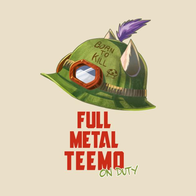 Full metal Teemo